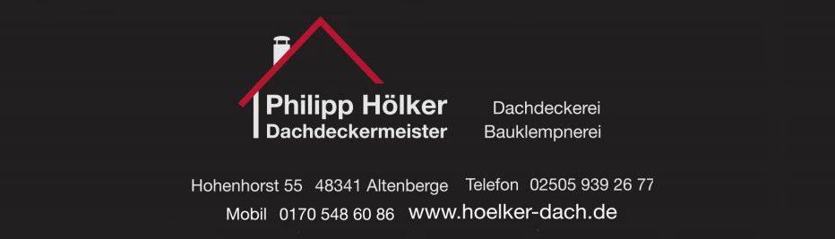 Philipp Hölker Dachdeckermeister / 48341 Altenberge